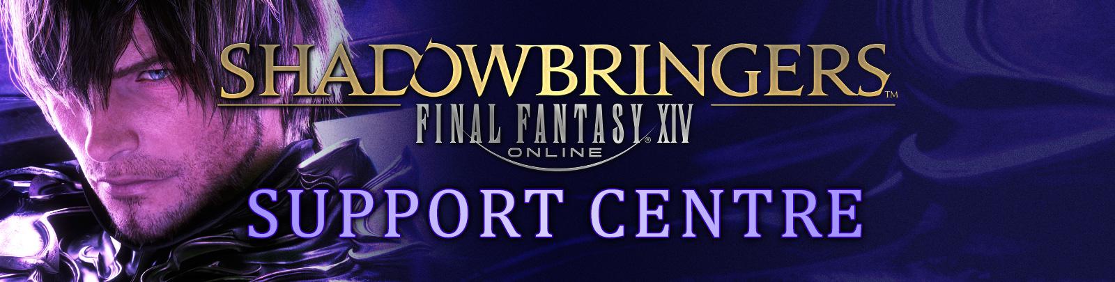 Square Enix Support Centre - - FINAL FANTASY XIV